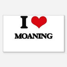 I Love Moaning Decal