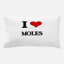 I Love Moles Pillow Case