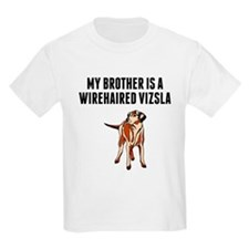 My Brother Is A Wirehaired Vizsla T-Shirt