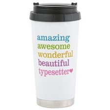 Awesome Typesetter Travel Mug