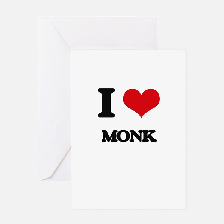 I Love Monk Greeting Cards