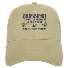 """I use multi-million dollar..."" Geocache Baseball Cap"