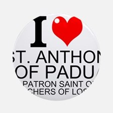 I Love St. Anthony of Padua Ornament (Round)