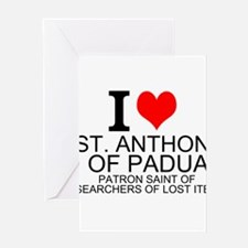 I Love St. Anthony of Padua Greeting Cards
