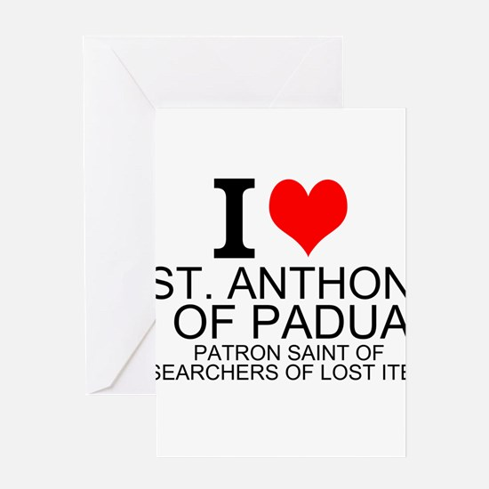 I Love St. Anthony of Padua Greeting Cards