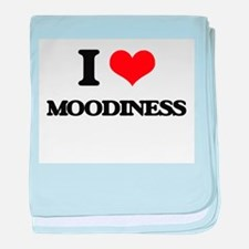 I Love Moodiness baby blanket
