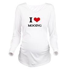 I Love Mooing Long Sleeve Maternity T-Shirt