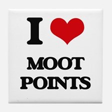 I Love Moot Points Tile Coaster