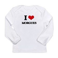 I Love Morgues Long Sleeve T-Shirt