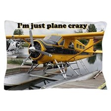 I'm just plane crazy: Beaver float pla Pillow Case