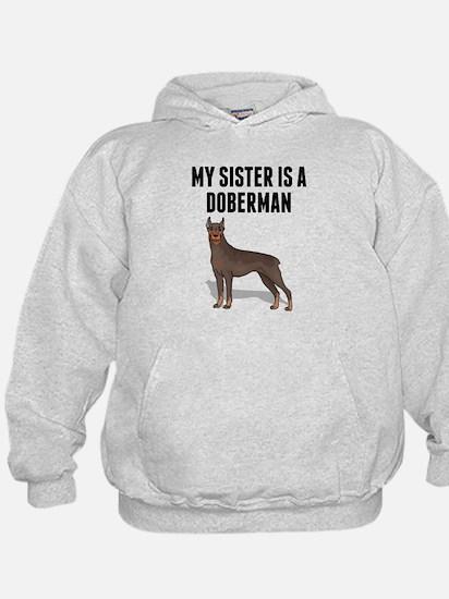 My Sister Is A Doberman Hoodie