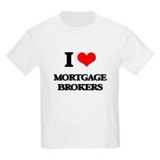 I Love Mortgage Brokers T-Shirt