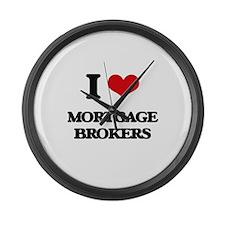 I Love Mortgage Brokers Large Wall Clock