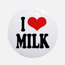I Love Milk Ornament (Round)
