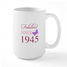 Fabulous Since 1945 Ceramic Mugs