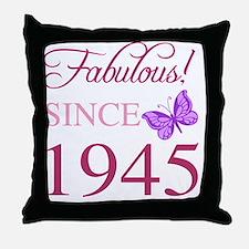 Fabulous Since 1945 Throw Pillow