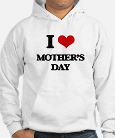 I Love Mother'S Day Hoodie