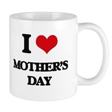 I Love Mother'S Day Mugs