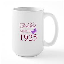 Fabulous Since 1925 Mug