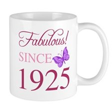 Fabulous Since 1925 Mug
