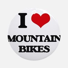 I Love Mountain Bikes Ornament (Round)