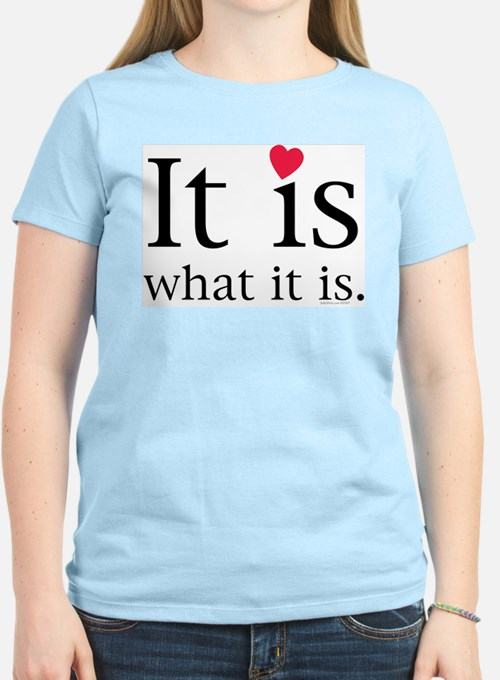 It is Love.png T-Shirt