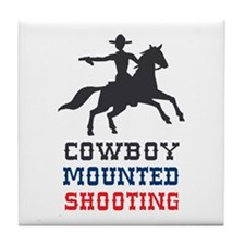 COWBOY MOUNTED SHOOTING Tile Coaster