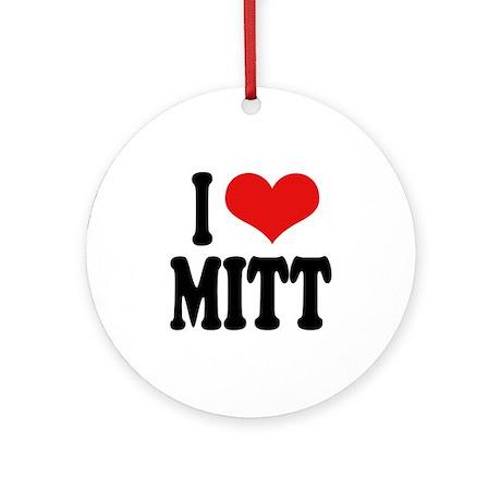 I Love Mitt Ornament (Round)