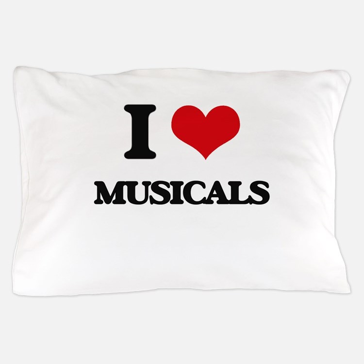 I Love Musicals Pillow Case