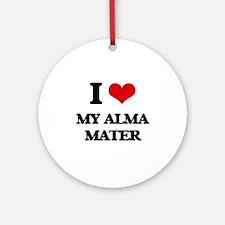 I Love My Alma Mater Ornament (Round)