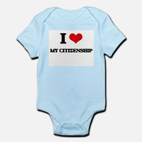 I love My Citizenship Body Suit