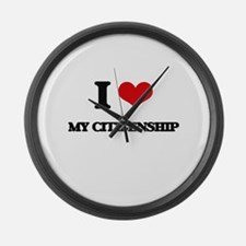 I love My Citizenship Large Wall Clock