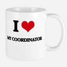 I love My Coordinator Mugs