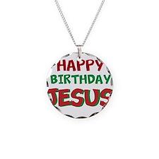 Happy Birthday Jesus Necklace