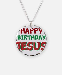 Happy Birthday Jesus Necklace