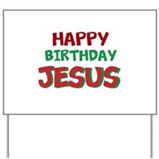 Happy Birthday Jesus Yard Sign