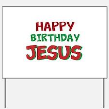 Happy Birthday Jesus Yard Sign
