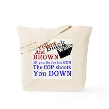 Ferguson Missouri - The Truth Tote Bag