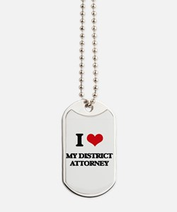I Love My District Attorney Dog Tags