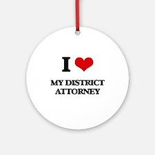 I Love My District Attorney Ornament (Round)
