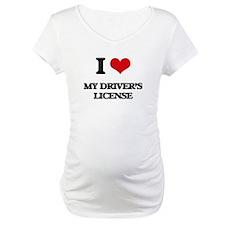 I Love My Driver's License Shirt
