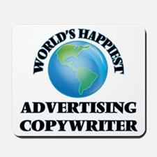 World's Happiest Advertising Copywriter Mousepad