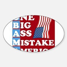 OBAMA - One Big Ass Mistake Decal
