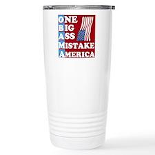 OBAMA - One Big Ass Mistake Travel Mug