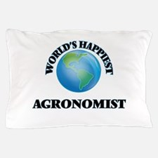 World's Happiest Agronomist Pillow Case