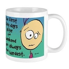 Cute Funny weekend Mug