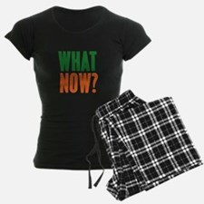 What Now? Pajamas