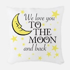 We love you to the moon and back Woven Throw Pillo
