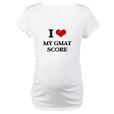 I Love My Gmat Score Shirt