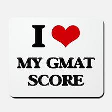 I Love My Gmat Score Mousepad